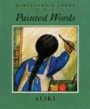Product Painted Words, Spoken Memories