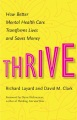 Product Thrive: How Better Mental Health Care Transforms Lives and Saves Money
