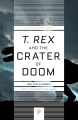 Product T. Rex and the Crater of Doom