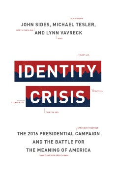 Product Identity Crisis: The 2016 Presidential Campaign and the Battle for the Meaning of America