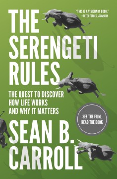 Product The Serengeti Rules: The Quest to Discover How Life Works and Why It Matters