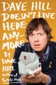 Product Dave Hill Doesn't Live Here Anymore