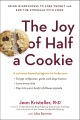 Product The Joy of Half a Cookie: Using Mindfulness to Lose Weight and End the Struggle With Food