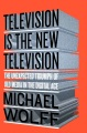 Product Television Is the New Television: The Unexpected Triumph of Old Media in the Digital Age