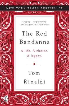 Product The Red Bandanna: A Life. a Choice. a Legacy.