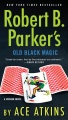 Product Robert B. Parker's Old Black Magic