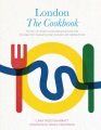 Product London: The Cookbook: The Story of London's World-Beating Food Scene, with 50 Recipes from Restaurants, Artisan Producers and Neighbourhoods