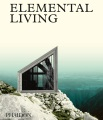 Product Elemental Living: Contemporary Houses in Nature
