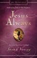 Product Jesus Always: Embracing Joy in His Presence