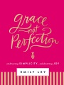 Product Grace, Not Perfection: Celebrating Simplicity, Embracing Joy