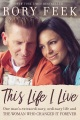 Product This Life I Live: One Man's Extraordinary, Ordinary Life and the Woman Who Changed It Forever