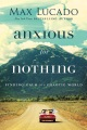 Product Anxious for Nothing: Finding Calm in a Chaotic World