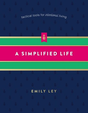 Product A Simplified Life: Tactical Tools for Intentional Living