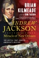 Product Andrew Jackson and the Miracle of New Orleans