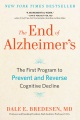 Product The End of Alzheimer's: The First Program to Prevent and Reverse Cognitive Decline