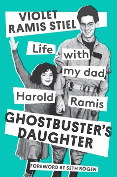 Product Ghostbuster's Daughter: Life With My Dad, Harold Ramis