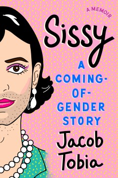 Product Sissy: A Coming-of-Gender Story