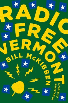 Product Radio Free Vermont: A Fable of Resistance
