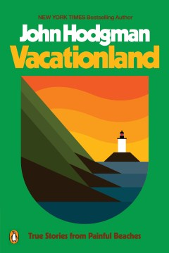 Product Vacationland: True Stories from Painful Beaches