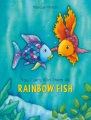 Product You Can't Win Them All, Rainbow Fish