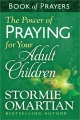 Product The Power of Praying for Your Adult Children Book of Prayers