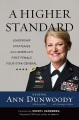 Product A Higher Standard: Leadership Strategies from America's First Female Four-Star General