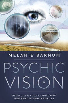 Product Psychic Vision: Developing Your Clairvoyant and Remote Viewing Skills