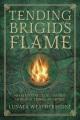 Product Tending Brigid's Flame