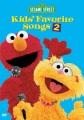 Product Sesame Street - Kids' Favorite Songs 2