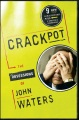 Product Crackpot: The Obsessions of John Waters