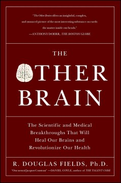 Product The Other Brain: The Scientific and Medical Breakthroughs That Will Heal Our Brains and Revolutionize Our Health