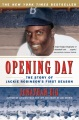 Product Opening Day: The Story of Jackie Robinson's First Season