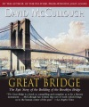 Product The Great Bridge: The Epic Story of the Building of the Brooklyn Bridge