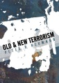 Product Old and New Terrorism
