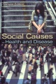 Product Social Causes of Health and Disease