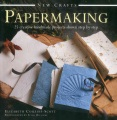 Product Papermaking: 25 Creative Handmade Projects Shown Step by Step