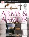 Product Dk Eyewitness Arms & Armor