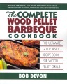 Product The Complete Wood Pellet Barbeque Cookbook