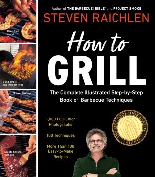 Product How to Grill: The Complete Illustrated Book of Barbecue Techniques, a Barbecue Bible! Cookbook
