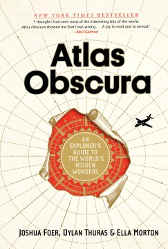 Product Atlas Obscura: An Explorer's Guide to the World's Hidden Wonders