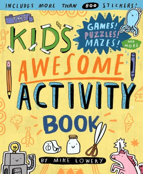 Product The Kid's Awesome Activity Book: Games! Puzzles! Mazes! and More!