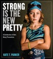 Product Strong Is the New Pretty