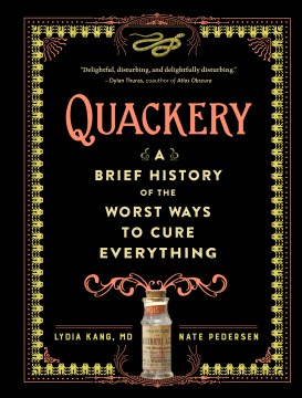 Product Quackery: A Brief History of the Worst Ways to Cure Everything