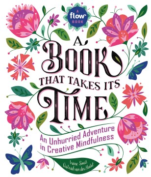 Product A Book That Takes Its Time: An Unhurried Adventure in Creative Mindfulness