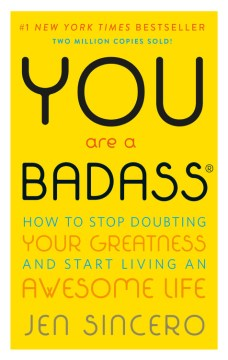 Product You Are a Badass: How to Stop Doubting Your Greatness and Start Living an Awesome Life