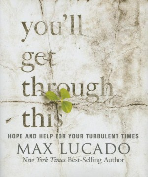 Product You'll Get Through This: Hope and Help for Your Turbulent Times