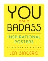 Product You Are a Badass Inspirational Posters: 12 Designs to Display