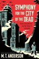 Product Symphony for the City of the Dead: Dmitri Shostakovich and the Siege of Leningrad