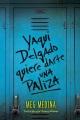 Product Yaqui Delgado Quiere Darte Una Paliza