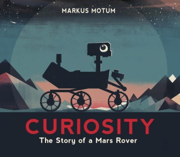 Product Curiosity: The Story of a Mars Rover